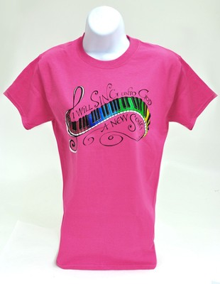I Will Sing a New Song Shirt, Pink, Large  -