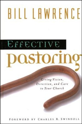 The Effective Pastor   -     Edited By: Charles R. Swindoll     By: Bill Lawrence