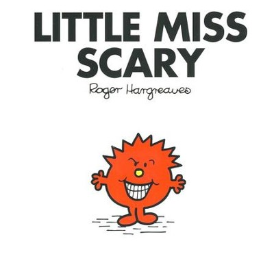 Little Miss Scary  -     By: Roger Hargreaves