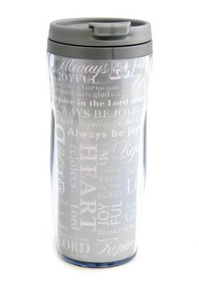 Rejoice and Be Glad, Travel Mug    -