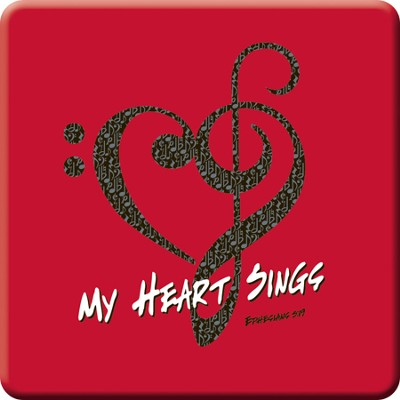 My Heart Sings Magnet  -