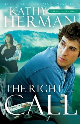The Right Call - eBook  -     By: Kathy Herman
