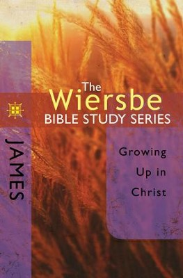 The Wiersbe Bible Study Series: James - eBook  -     By: Warren W. Wiersbe