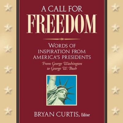 A Call for Freedom - eBook  -     Edited By: Bryan Curtis     By: Edited by Bryan Curtis