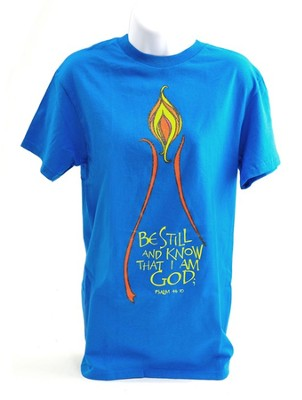 Be Still and Know Shirt, Turquoise, Large  -