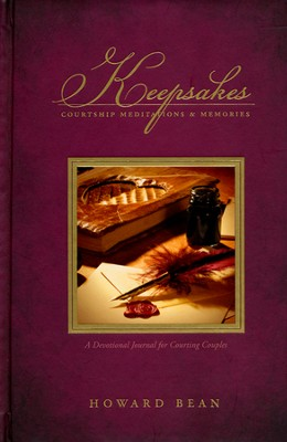 Keepsakes: Meditations for Courting Couples   -     By: Howard Bean