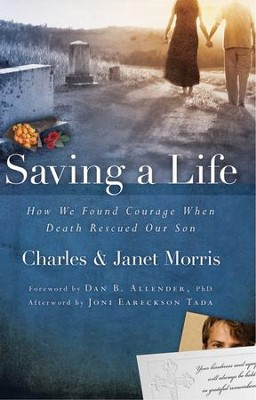 Saving a Life - eBook  -     By: Charles Morris, Janet Morris