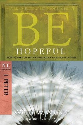 Be Hopeful - eBook  -     By: Warren W. Wiersbe