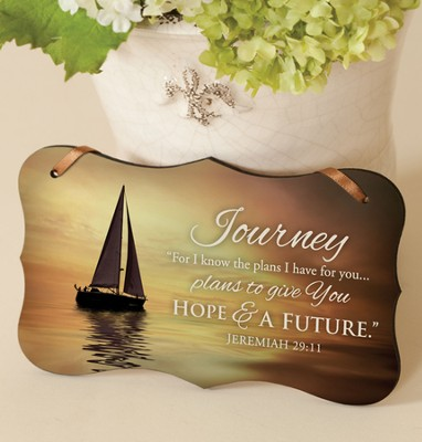 Journey, For I Know the Plans Mounted Print Plaque  -