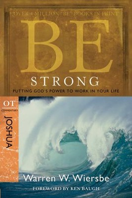 Be Strong - eBook  -     By: Warren W. Wiersbe