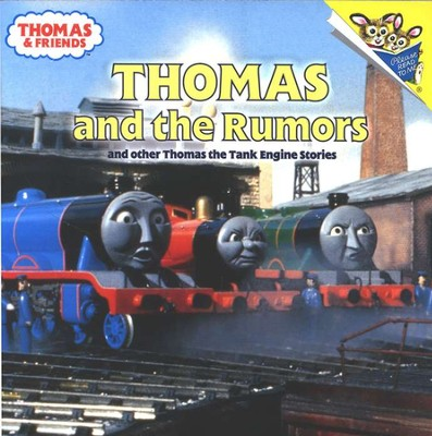 Thomas and the Rumors and Other Thomas the Tank Engine Stories   -     By: Rev. W. Awdry