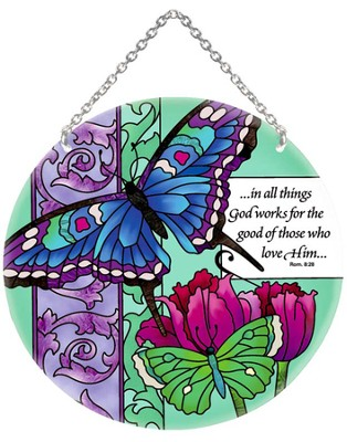 In All Things God Works Circle Suncatcher   -