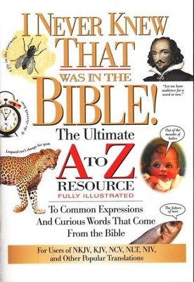 I Never Knew That Was in the Bible   -     Edited By: Martin H. Manser