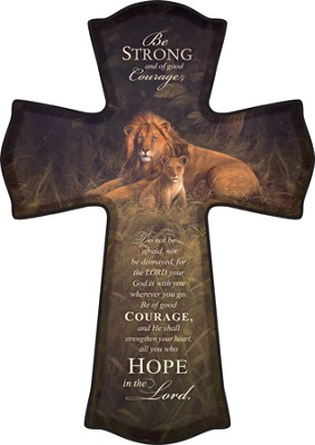 Be Strong and Courageous Cross  -     By: Killian