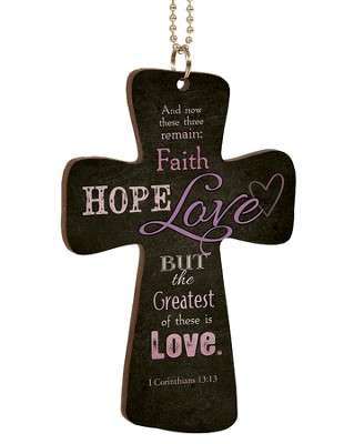 Faith, Hope, Love, Cross Car Charm  -