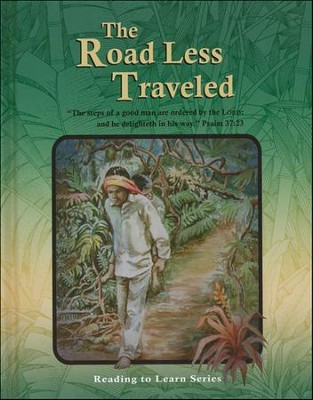 The Road Less Traveled Grade 7 Reader   -     By: Tim Kennedy
