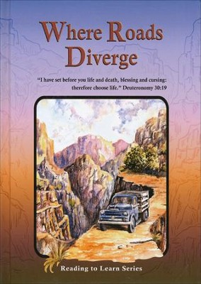 Where Roads Diverge Grade 8 Reader   -     By: Tim Kennedy
