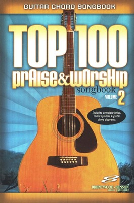 Top 100 Praise & Worship Guitar Songbook, Volume 2   -