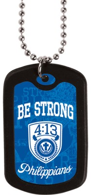 Be Strong, Dog Tag Necklace  -