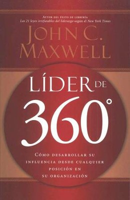 L&#237der de 360&#176  (The 360 Degree Leader)  -     By: John C. Maxwell