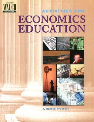 Activities for Economics Education   -     By: F. Barton Truscott