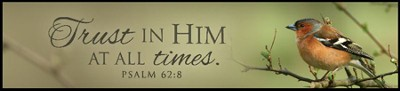 Trust In Him Mounted Print Plaque  -