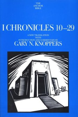 1 Chronicles 10-29: Anchor Yale Bible Commentary [AYBC]  -     By: Gary N. Knoppers