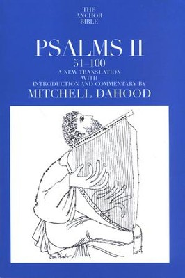 Psalms 51-100: Anchor Yale Bible Commentary [AYBC]   -     By: Mitchell Dahood