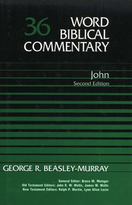John, Second Edition: Word Biblical Commentary [WBC]   -     By: George R. Beasley-Murray