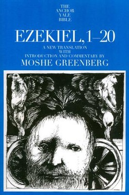 Ezekiel 1-20: Anchor Yale Bible Commentary [AYBC]   -     By: Moshe Greenberg