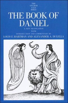 The Book of Daniel: Anchor Yale Bible Commentary [AYBC]   -     By: Louis F. Hartman, Alexander DiLella