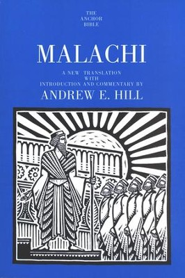 Malachi: Anchor Yale Bible Commentary [AYBC]   -     By: Andrew E. Hill