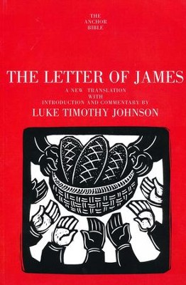 James: Anchor Yale Bible Commentary [AYBC]   -     Translated By: Luke Timothy Johnson     By: Luke Timothy Johnson