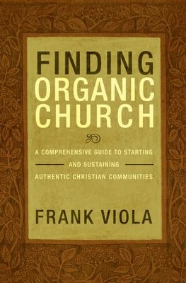 Finding Organic Church - eBook  -     By: Frank Viola