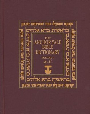 The Anchor Yale Bible Dictionary, Volume 1: A-C   -     By: David Noel Freedman