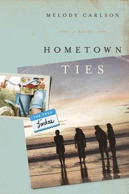 Hometown Ties - eBook  -     By: Melody Carlson