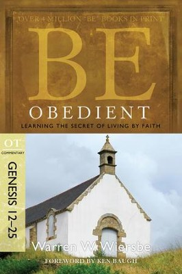 Be Obedient - eBook  -     By: Warren W. Wiersbe