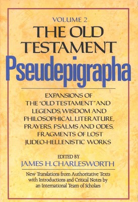 The Old Testament Pseudepigrapha, Volume 2   -     Edited By: James H. Charlesworth     By: James H. Charlesworth, ed.