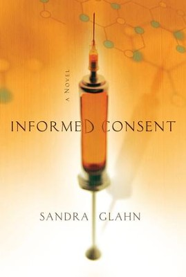 Informed Consent - eBook  -     By: Sandra Glahn