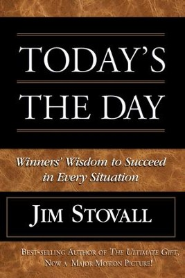 Today's the Day - eBook  -     By: Jim Stovall