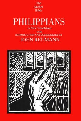 Philippians: Anchor Yale Bible Commentary [AYBC]   -     By: John Reumann