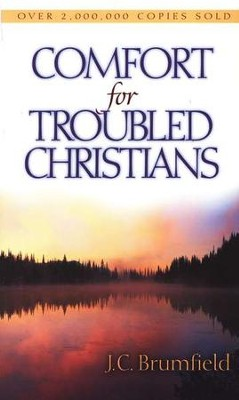 Comfort for Troubled Christians  -     By: J.C. Brumfield