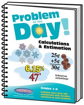 Problem of the Day Calculations & Estimation   -     By: Mike Lazar, Dave Hoerger