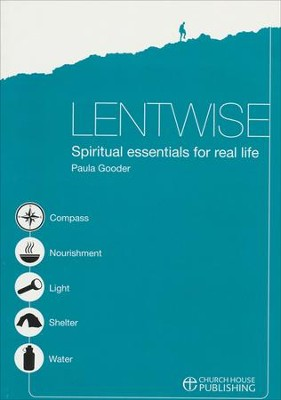 LentWise: Spiritual Essentials for Real Life  -     By: Paula Gooder