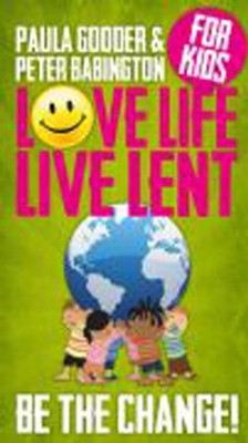 Love Life Live Lent Family Book: Transform your world  -     By: Church House Publishing