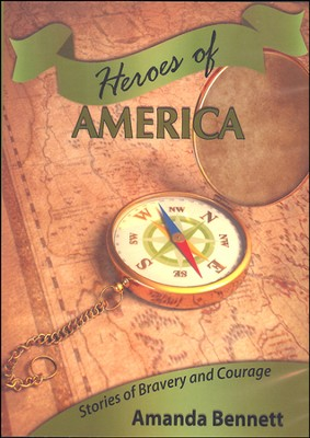 Heroes of America CD-Rom   -     By: Amanda Bennett