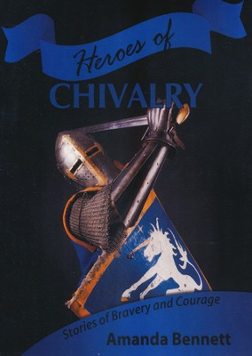 Heroes of Chilvalry CDROM   -     By: Amanda Bennett