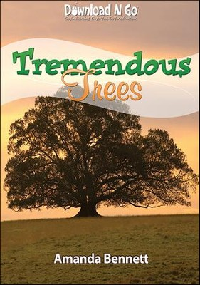 Tremendous Trees  -     By: Amanda Bennett