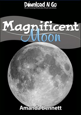 Magnificent Moon  -     By: Amanda Bennett