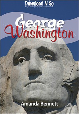 George Washington  -     By: Amanda Bennett